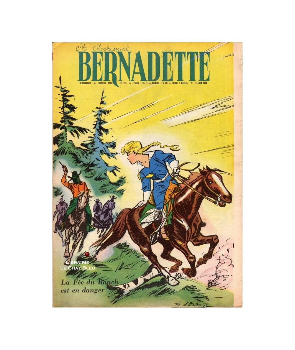 Bernadette n° 155 du 14 Juin 1959 : La Fée du Ranch est en danger