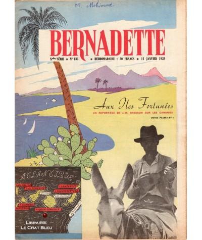 Revue Bernadette n° 133 du 11 Janvier 1959 : Aux Iles Fortunées