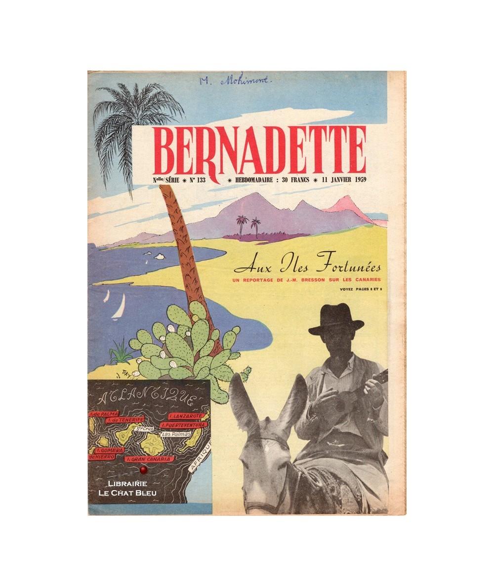 Bernadette n° 133 du 11 Janvier 1959 : Aux Iles Fortunées