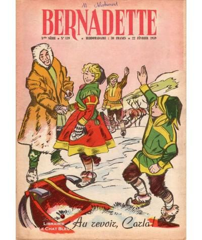 Revue Bernadette n° 139 du 22 février 1959 : Au revoir, Carla !