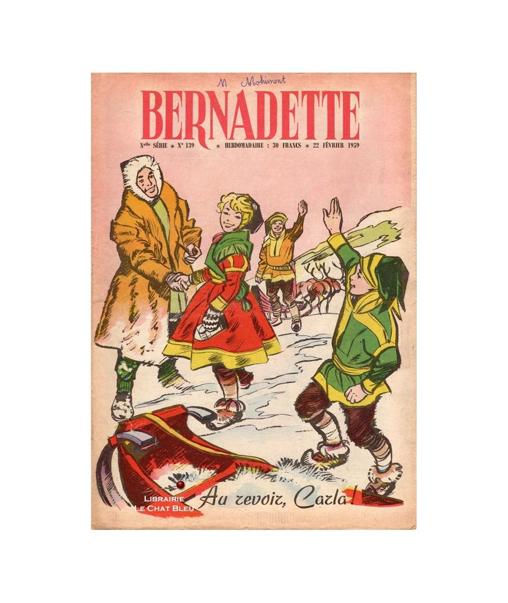 Bernadette n° 139 du 22 février 1959 : Au revoir, Carla !