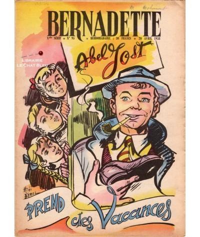 Revue Bernadette N° 95 du 20 avril 1958 : Abel Jost prend des vacances