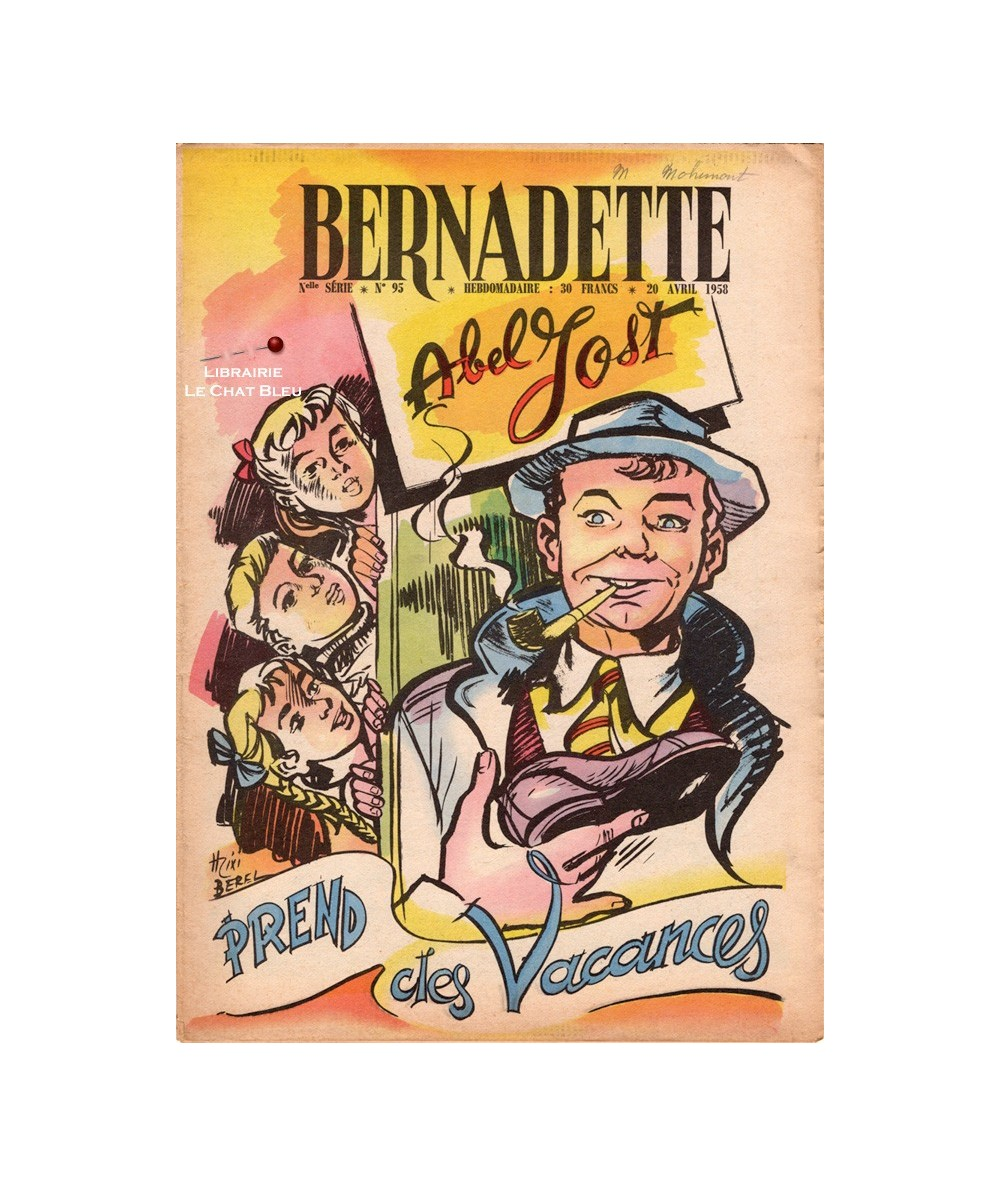 Bernadette N° 95 du 20 avril 1958 : Abel Jost prend des vacances