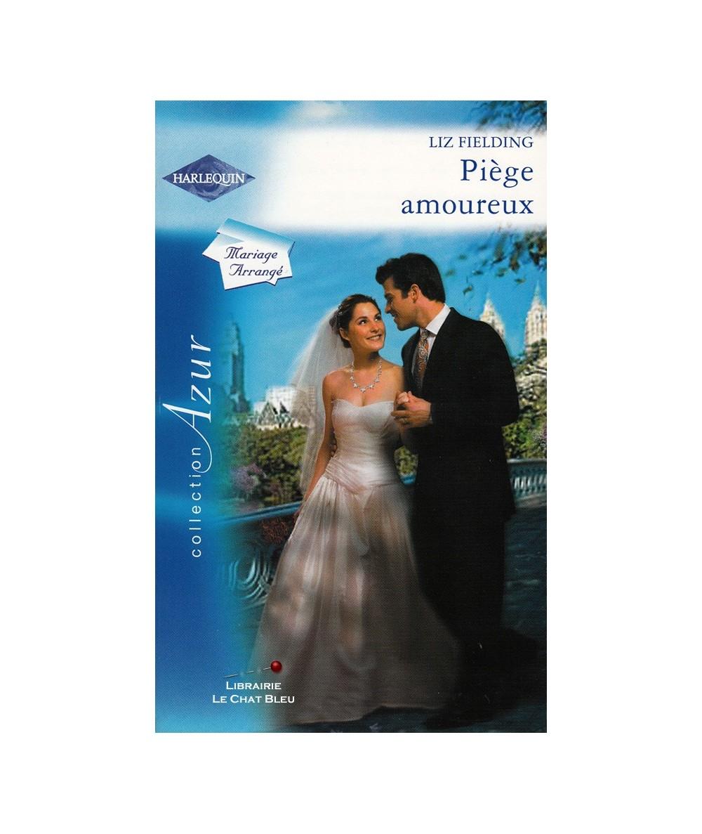 N° 2503 - Piège amoureux (Liz Fielding) - Mariage Arrangé