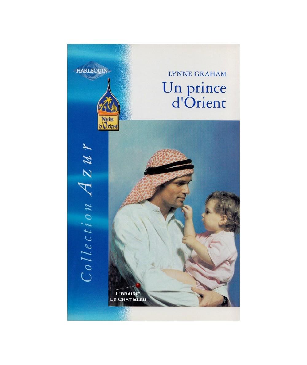 N° 2242 - Un prince d'Orient (Lynne Graham) - Nuits d'Orient