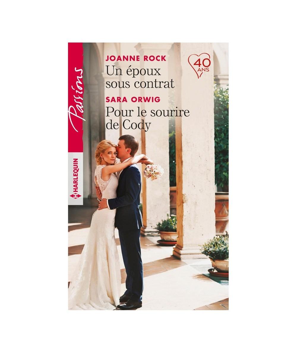 N° 704 - Un époux sous contrat (Joanne Rock) - Pour le sourire de Cody (Sara Orwig)
