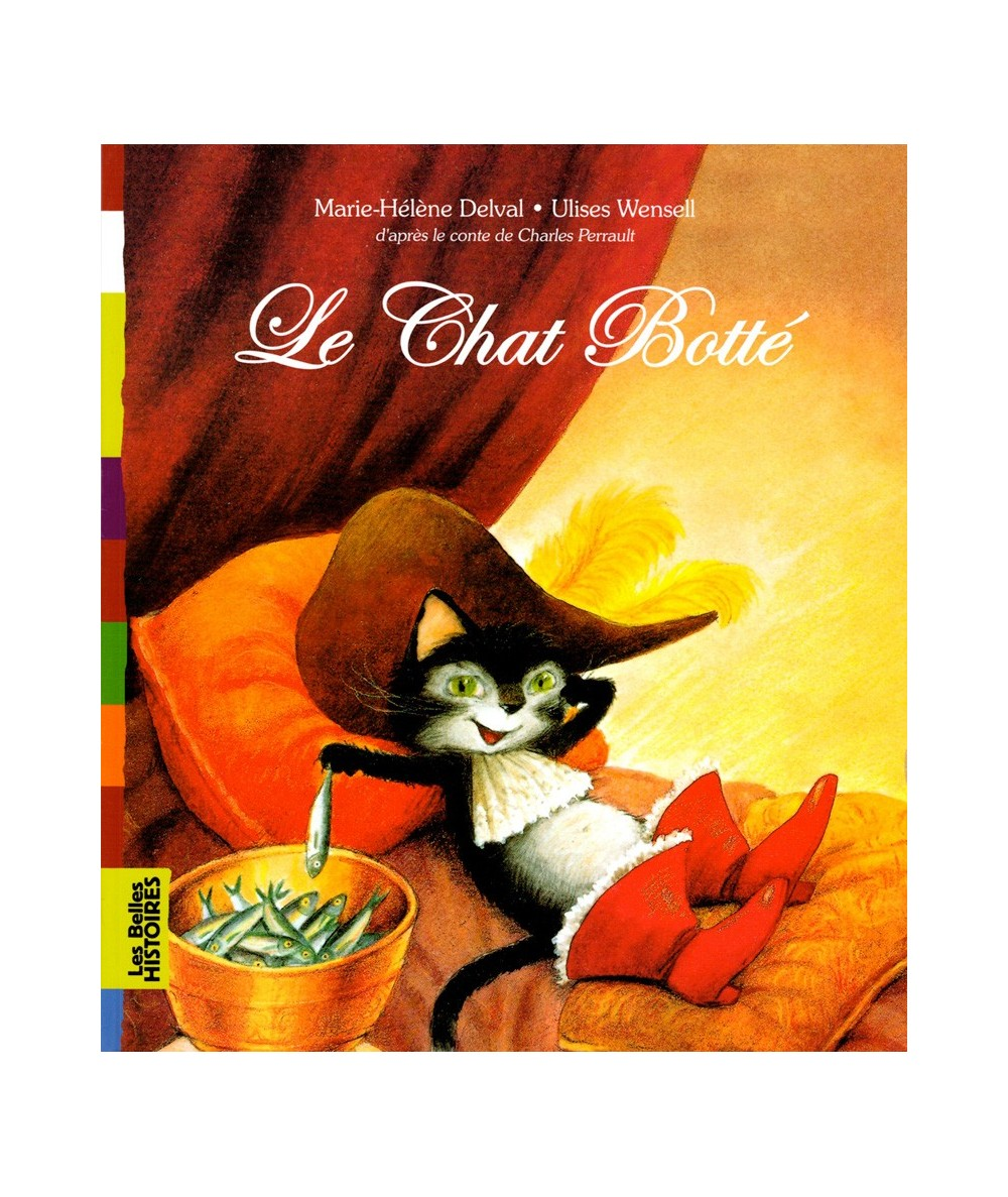 Le Chat Botté (Marie-Hélène Delval, Ulises Wensell) d'après le conte de Charles Perrault