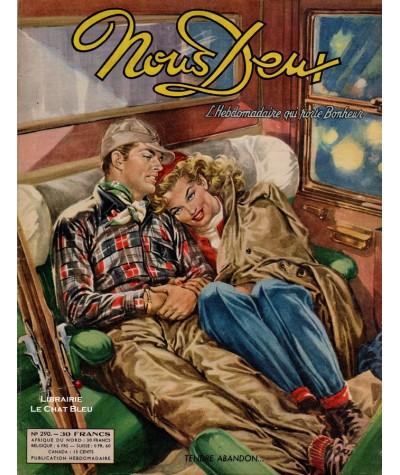 L'hebdomadaire Nous Deux n° 290 - Année 1952 : Tendre abandon…