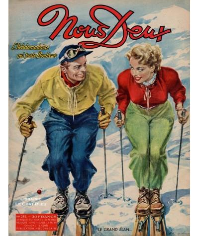 L'hebdomadaire Nous Deux n° 293 - Année 1953 : Le grand élan…