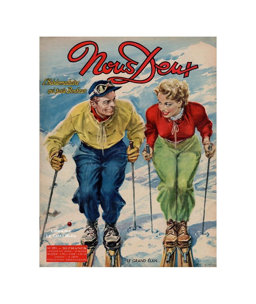 Nous Deux n° 293 paru en 1953 : Le grand élan…