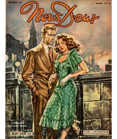L'hebdomadaire Nous Deux n° 168 - Année 1950 : La main dans la main…