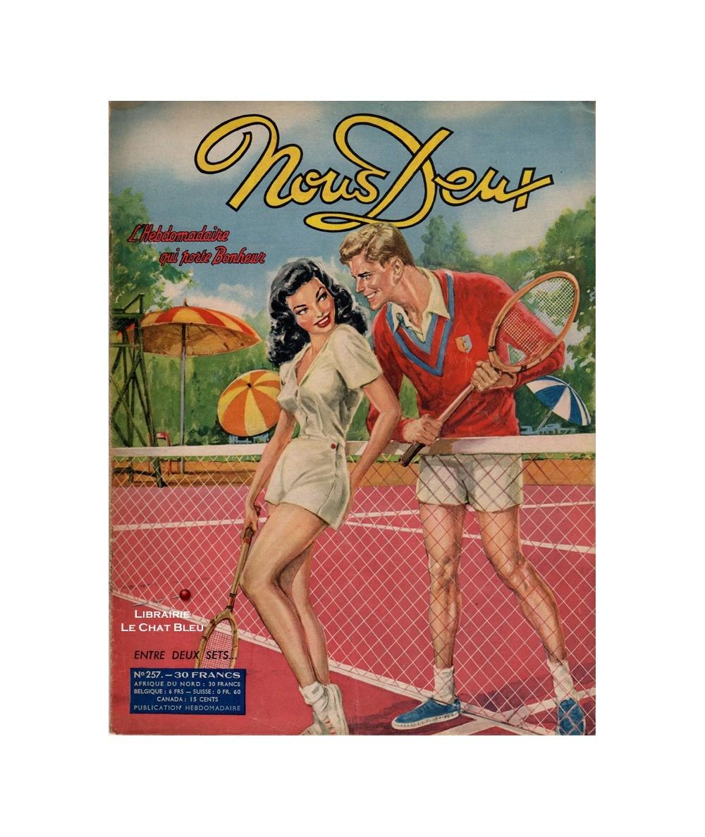 Nous Deux n° 257 paru en 1952 : Entre deux sets…