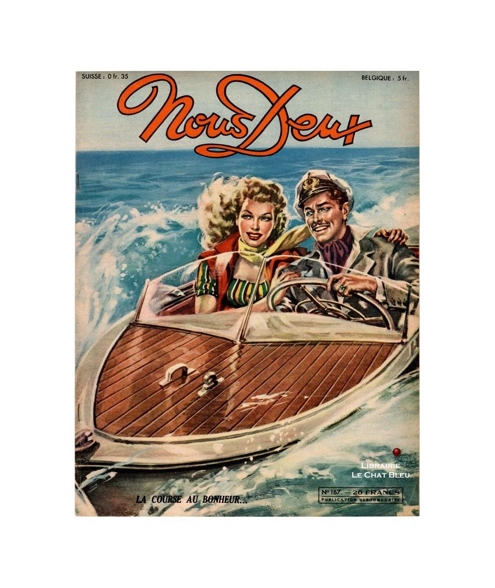 Nous Deux n° 167 paru en 1950 : La course au bonheur…