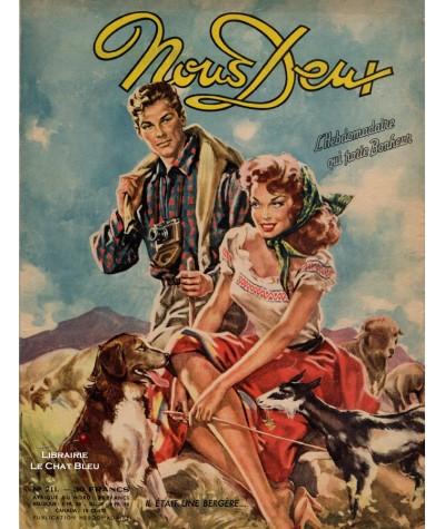 L'hebdomadaire Nous Deux n° 211 - Année 1951 - Il était une bergère…
