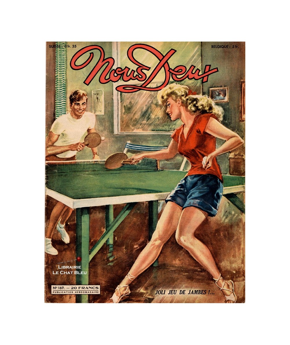 Nous Deux n° 169 paru en 1950 : Joli jeu de jambes !…