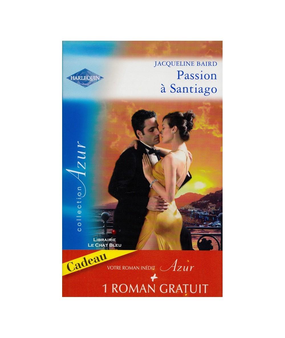 N° 2867 - Passion à Santiago (Jacqueline Baird) - Une troublante amitié (Kathryn Ross)
