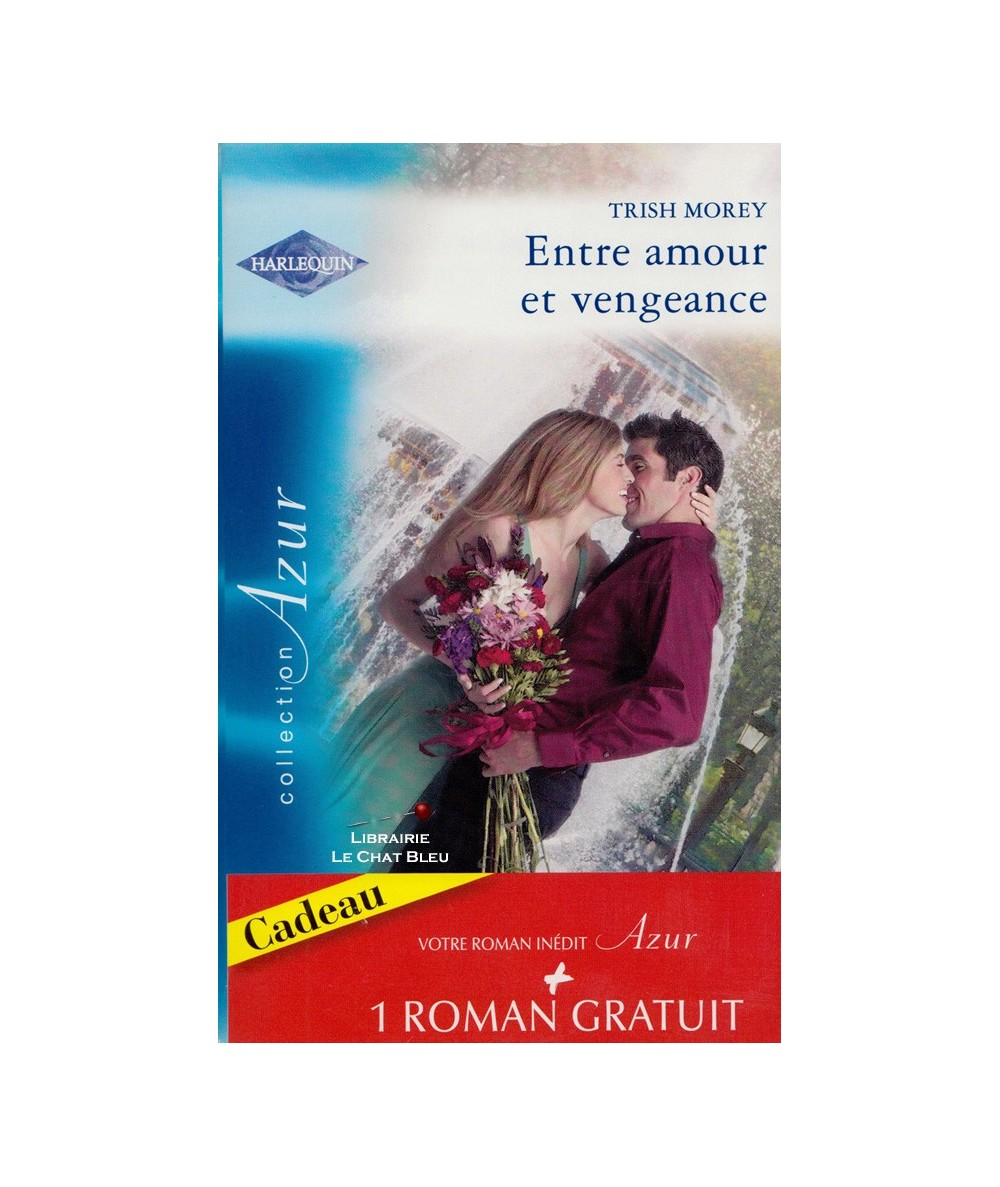 N° 2815 - Entre amour et vengeance (Trish Morey) - L'été de la passion (Rosemary Gibson)
