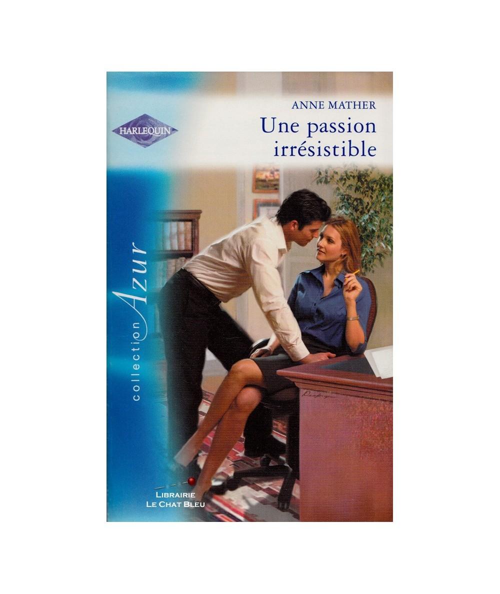 N° 2482 - Une passion irrésistible (Anne Mather)