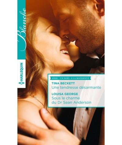 Un Noël à la maternité : Une tendresse désarmante - Sous le charme du Dr Sean Anderson - Harlequin Blanche N° 1294