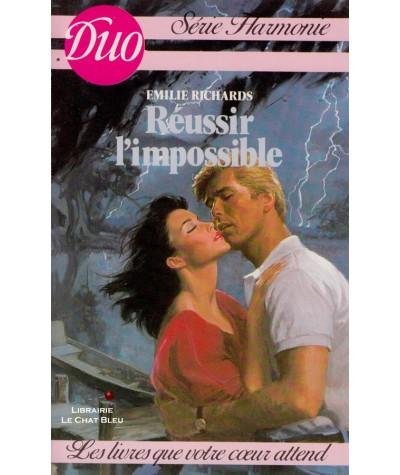 Réussir l'impossible (Emilie Richards) - Harlequin Duo Harmonie N° 180