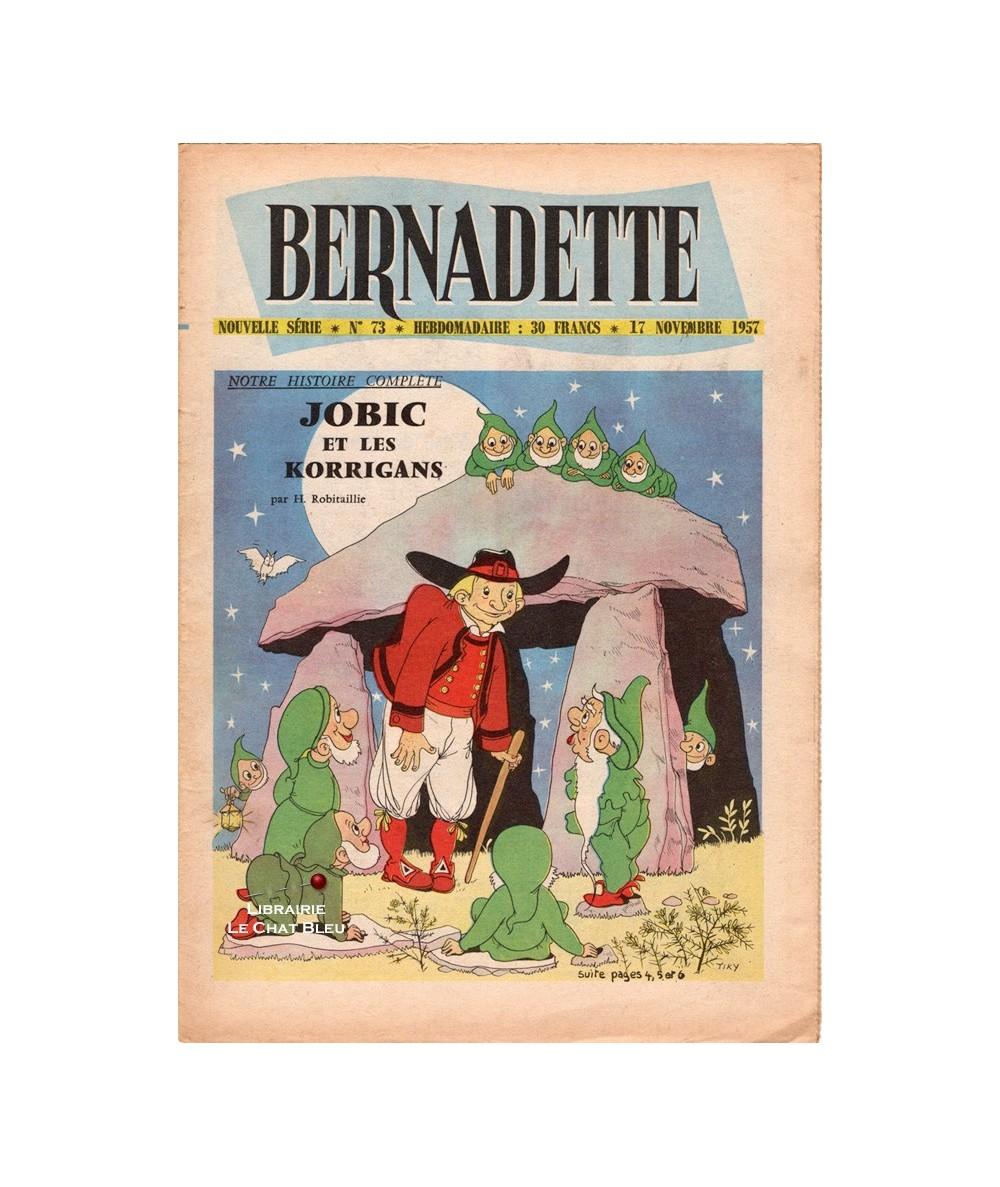 Bernadette N° 73 du 17 novembre 1957 : Jobic et les Korrigans (Henriette Robitaillie)