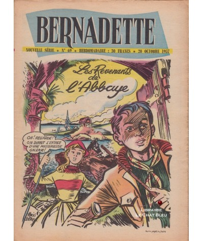 Revue Bernadette N° 69 du 20 octobre 1957 : Les Revenants de l'Abbaye (Mixi Bérel)