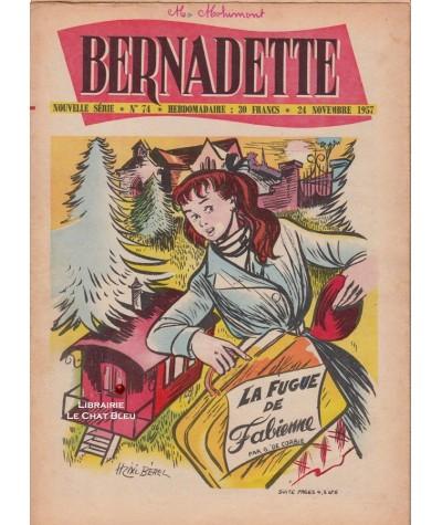 Revue Bernadette N° 74 du 24 novembre 1957 : La fugue de Fabienne (G. de Corbie)