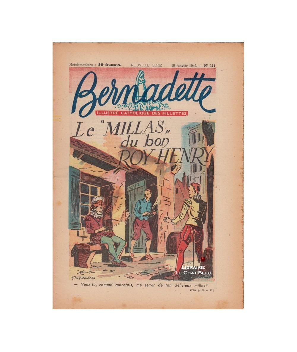 "Bernadette N° 111 du 16 janvier 1949 : Le ""Millas"" du bon Roy Henry"
