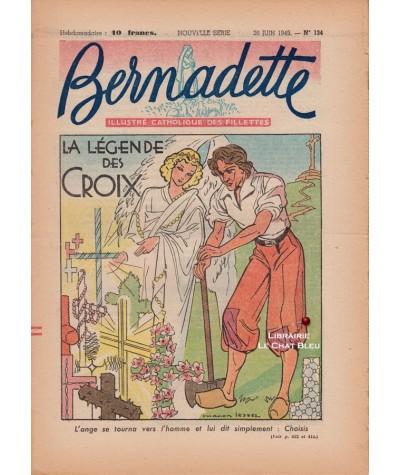 Revue Bernadette N° 134 du 26 juin 1949 : La légende des Croix