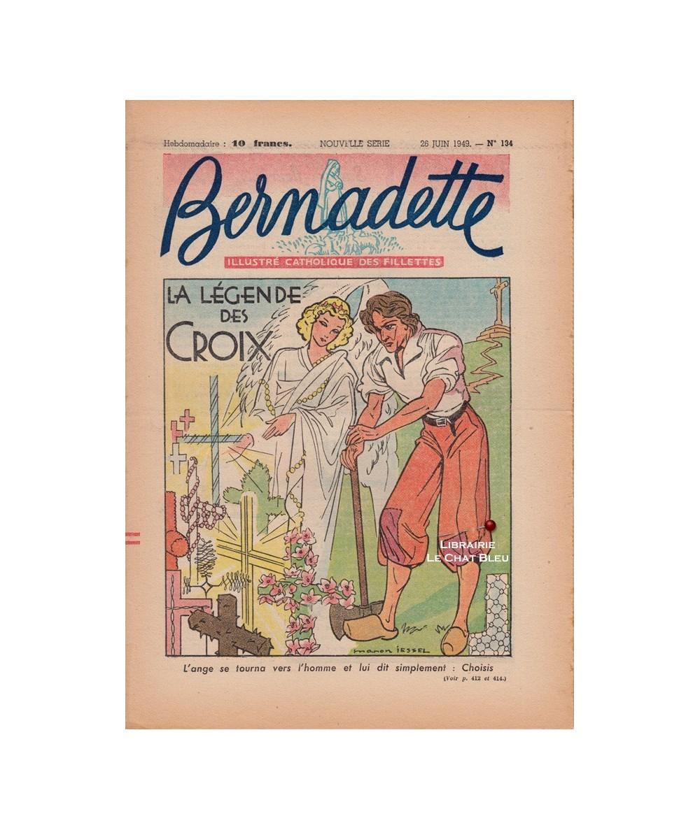 Bernadette N° 134 du 26 juin 1949 : La légende des Croix