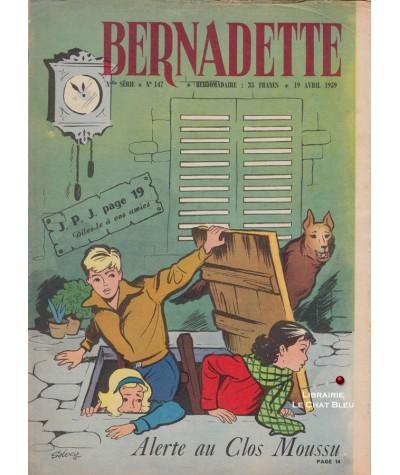 Revue Bernadette N° 147 du 19 avril 1959 : Alerte au Clos Moussu