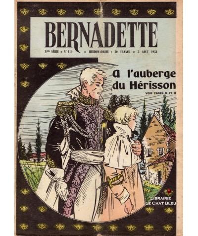 Revue Bernadette N° 110 du 3 août 1958 : A l'auberge du Hérisson