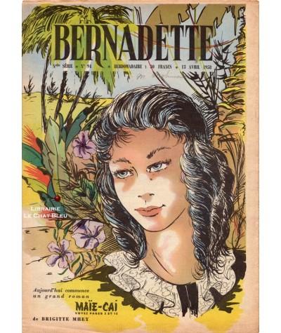 Revue Bernadette N° 94 du 13 avril 1958 : Maïe-Cai (Brigitte Mhey)