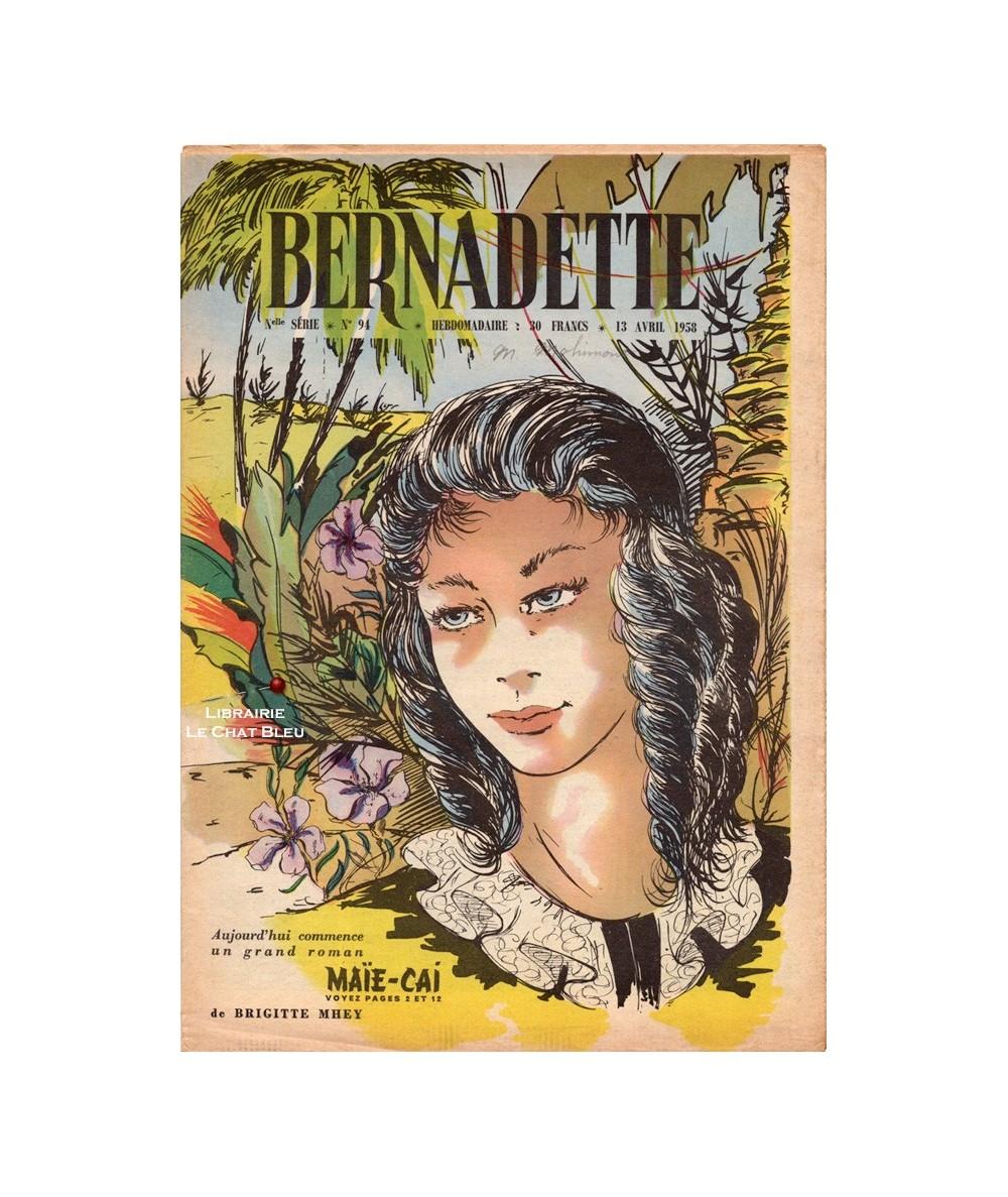 Bernadette N° 94 du 13 avril 1958 : Maïe-Cai (Brigitte Mhey)