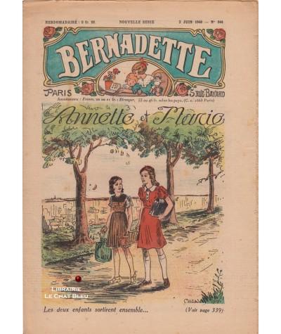 Revue Bernadette N° 544 du 2 juin 1940 : Annette et Marie