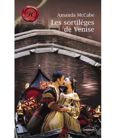 Les sortilèges de Venise (Amanda McCabe) - Les Historiques Harlequin N° 452