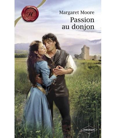Passion au donjon (Margaret Moore) - Les Historiques Harlequin N° 446