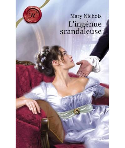 L'ingénue scandaleuse (Mary Nichols) - Les Historiques Harlequin N° 433