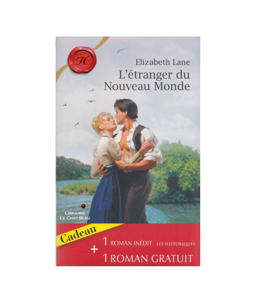 N° 470 - L'étranger du Nouveau Monde (Elizabeth Lane) - Le baiser de l'aube (Emily Dalton)