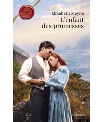 L'enfant des promesses (Elizabeth Mayne) - Les Historiques Harlequin N° 424