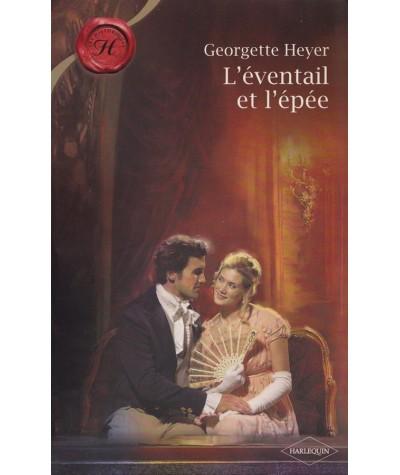L'éventail et l'épée (Georgette Heyer) - Les Historiques Harlequin N° 419