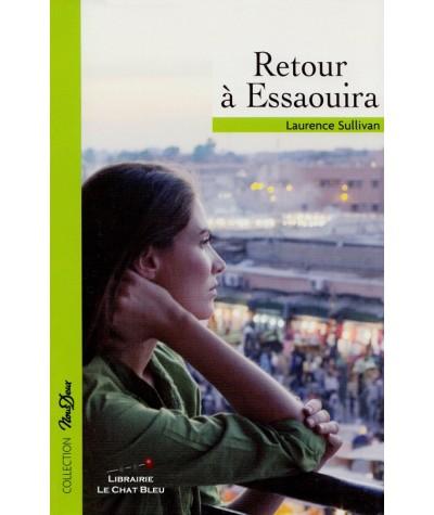 Retour à Essaouira (Laurence Sullivan) - Roman Nous Deux N° 223