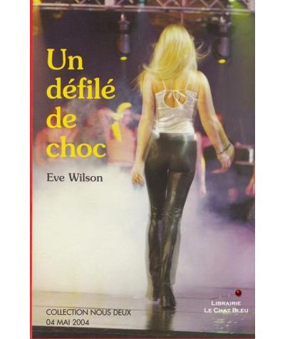 Un défilé de choc (Eve Wilson) - Roman Nous Deux N° 134