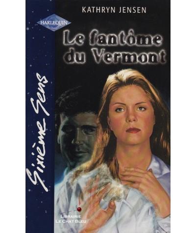 Le fantôme du Vermont (Kathryn Jensen) - Sixième Sens Harlequin N° 132