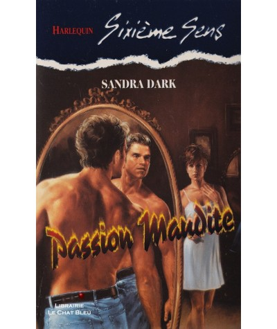 Passion maudite (Sandra Dark) - Sixième Sens Harlequin N° 72