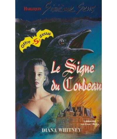 Le signe du corbeau (Diana Whitney) - Sixième Sens Harlequin N° 32