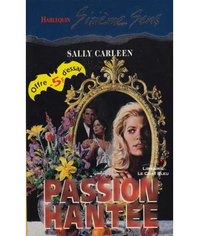 Passion hantée (Sally Carleen) - Sixième Sens Harlequin N° 31