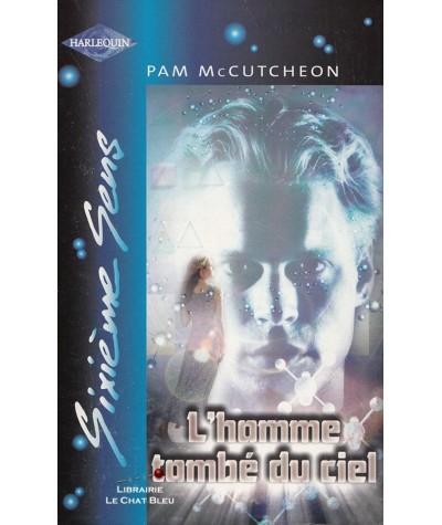 L'homme tombé du ciel (Pam McCutcheon) - Sixième Sens Harlequin N° 199