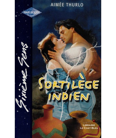 Sortilège indien (Aimée Thurlo) - Sixième Sens Harlequin N° 127