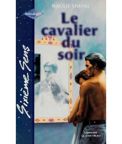 Le cavalier du soir (Maggie Shayne) - Sixième Sens Harlequin N° 136
